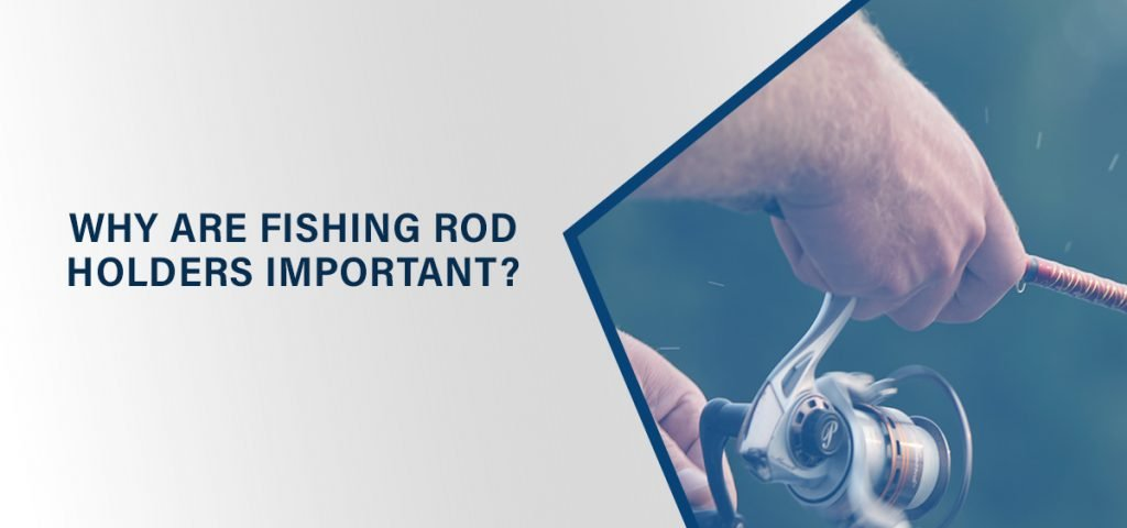 Types Of Fishing Rod Holders